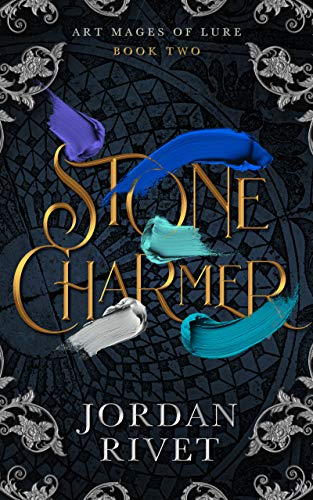 Stone Charmer (Art Mages of Lure Book 2)