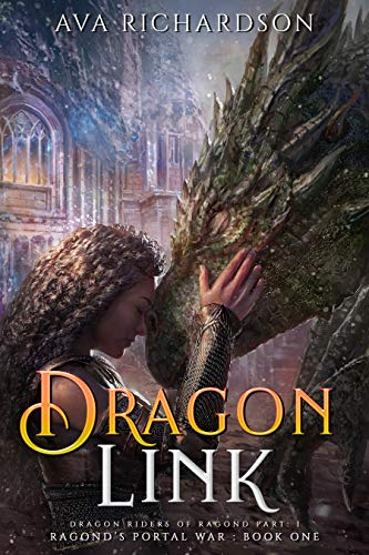 Dragon Link (Ragond's Portal War Book 1)