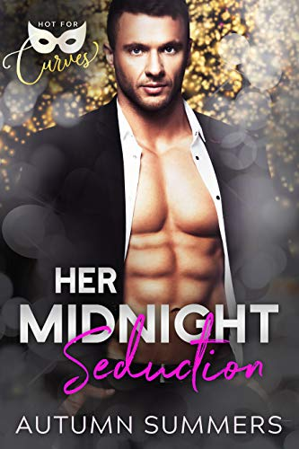 Her Midnight Seduction: A New Year's Eve Romance