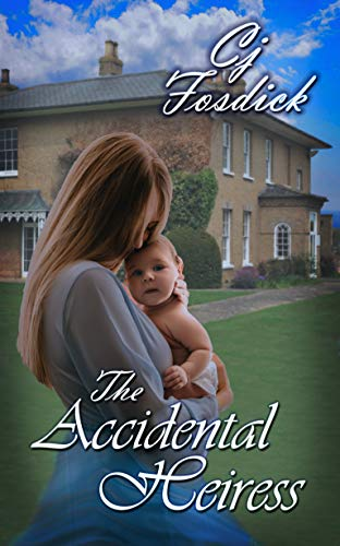 The Accidental Heiress: The Accidental Series, Book 3