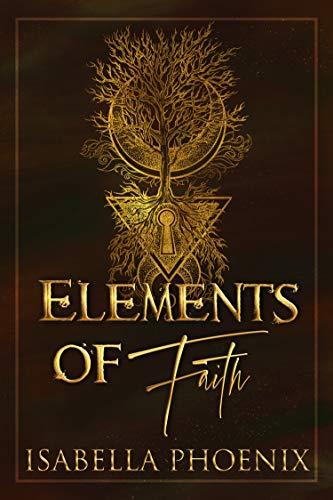Elements of Faith (The Hidden Elements Book 1)