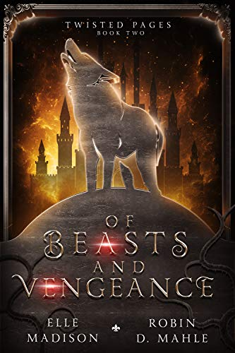Of Beasts and Vengeance (Twisted Pages Book 2)