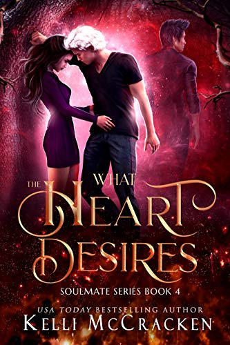 What the Heart Desires: A Psychic-Elemental Romance (Soulmate Book 4)