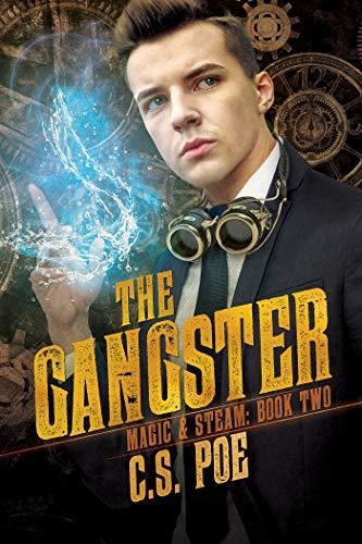 The Gangster (Magic & Steam Book 2)