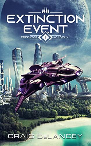 Extinction Event: Predator Academy I