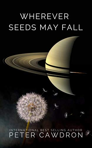 Wherever Seeds May Fall