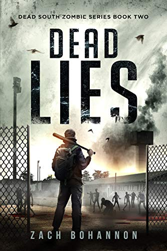 Dead Lies: A Post-Apocalyptic Zombie Thriller (Dead South Book 2)