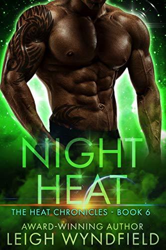 Night Heat: A SF Romance (The Heat Chronicles Book 6)