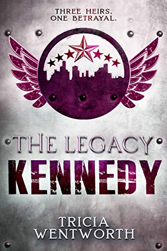 The Legacy: Kennedy (The Legacy Series Book 2)