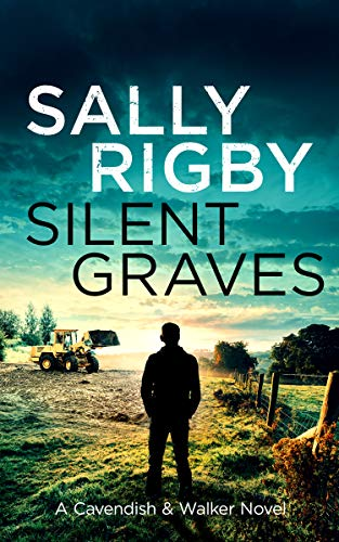 Silent Graves: A Cavendish & Walker Novel – Book 9