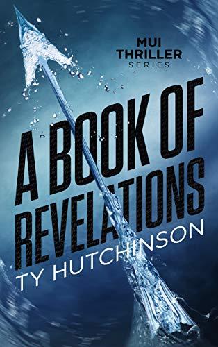 A Book of Revelations (Mui Thriller Series 3)