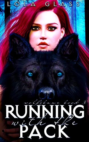 Running with the Pack (Wolfsbane Book 3)