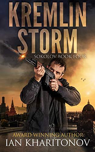Kremlin Storm (SOKOLOV Book 4)