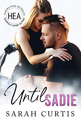 Until Sadie: Happily Ever Alpha World