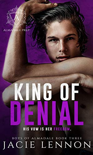 King of Denial : An Academy Bully Romance (Boys of Almadale Book 3)