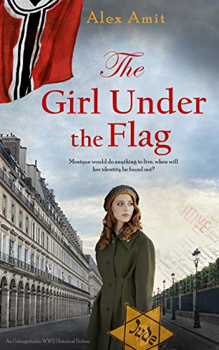 The Girl Under the Flag: Monique (WW2 Girls)