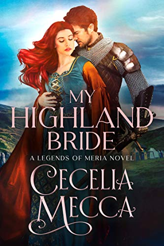 My Highland Bride (Kingdoms of Meria Book 2)