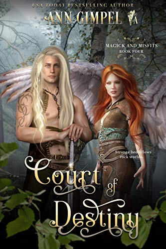 Court of Destiny: An Urban Fantasy (Magick and Misfits Book 4)