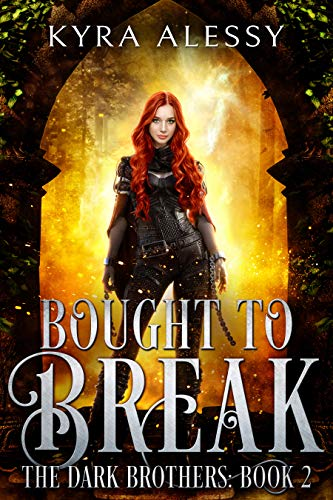 Bought to Break: The Dark Brothers Book 2