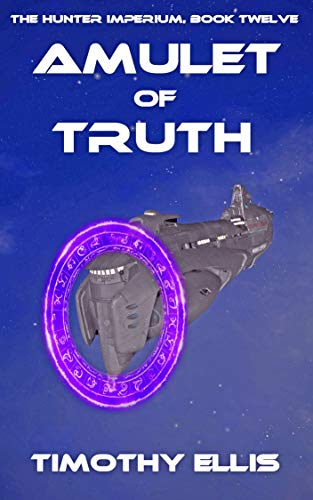 Amulet of Truth (The Hunter Imperium Book 12)