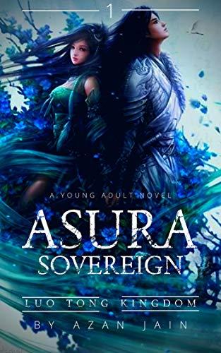 Luo Tong Kingdom: Asura Demon Claw [Book 1] (ASURA SOVEREIGN)