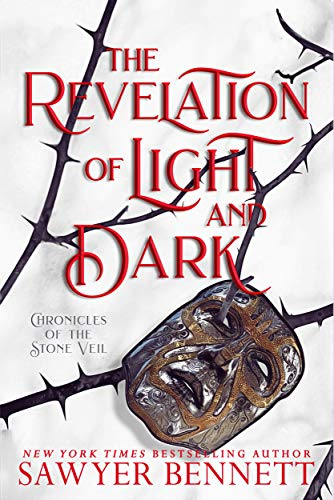 The Revelation of Light and Dark (Chronicles of the Stone Veil Book 1)