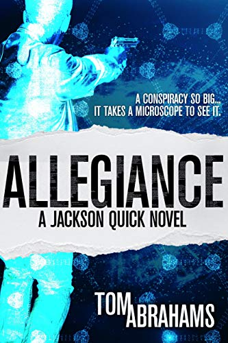 Allegiance: A Sci-Fi Action Adventure Series (Jackson Quick Book 1)