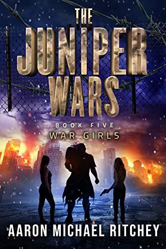 War Girls (The Juniper Wars Book 5)