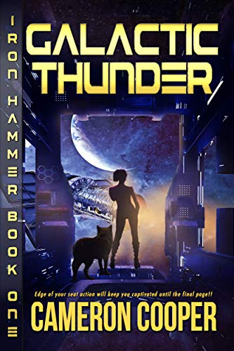 Galactic Thunder (Iron Hammer Book 1)