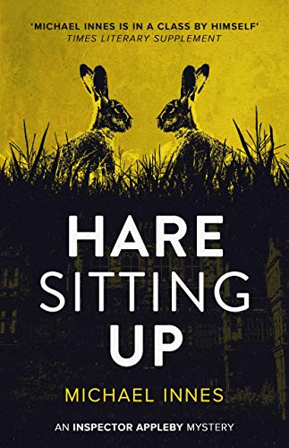 Hare Sitting Up (The Inspector Appleby Mysteries Book 17)