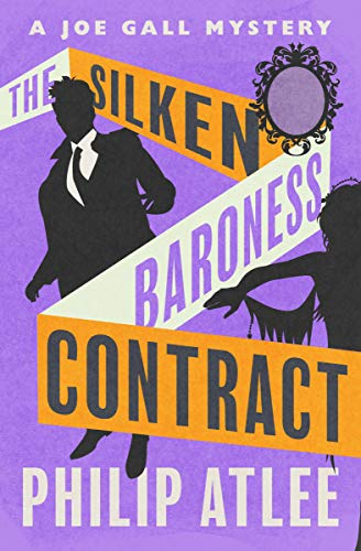 The Silken Baroness Contract (The Joe Gall Mysteries Book 3)
