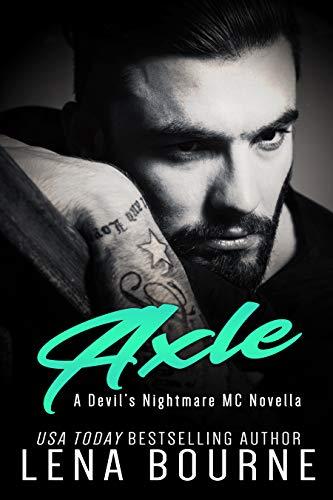 Axle: A Devil's Nightmare MC Novella