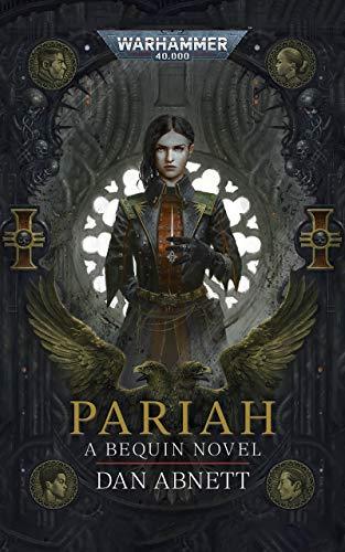 Pariah (Bequin: Warhammer 40,000 Book 1)