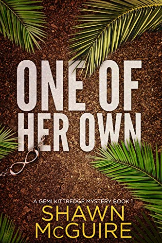 One of Her Own: A Gemi Kittredge Mystery, Book 1 (Gemi Kittredge Mysteries)