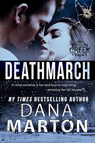 Deathmarch (Broslin Creek Book 7)