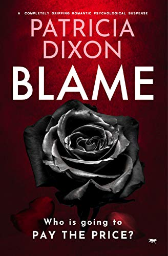 Blame: a completely gripping psychological suspense