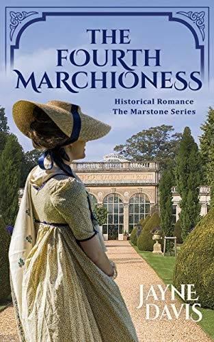 The Fourth Marchioness (The Marstone Series Book 4)