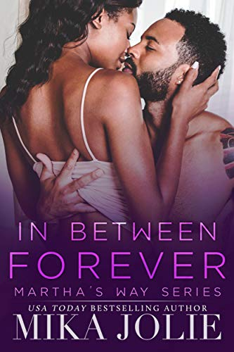 In Between Forever: A Small Town Romance (Martha's Way Book 5)