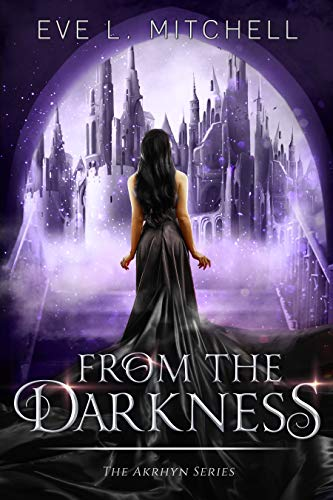 From the Darkness : The Akrhyn Series Book 3