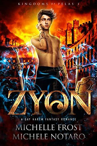 Zyon (Kingdoms Of Pelas Book 1)