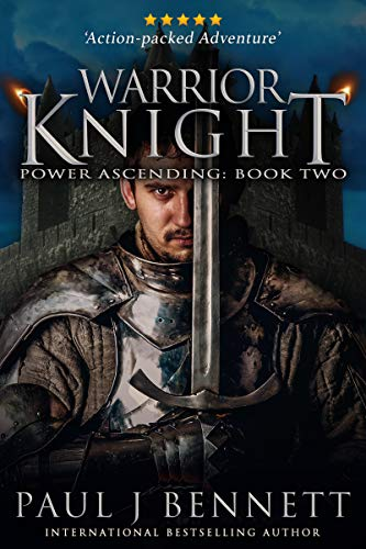 Warrior Knight: An Epic Military Fantasy Novel (Power Ascending Book 2)