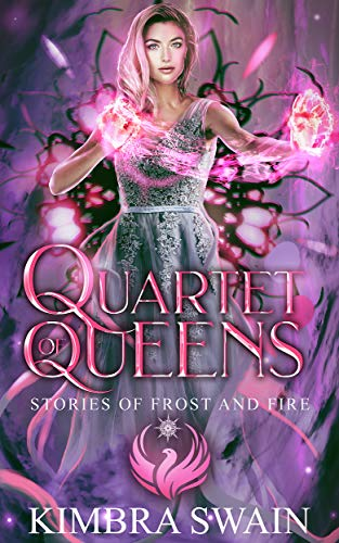 Quartet of Queens (Stories of Frost and Fire Book 4)