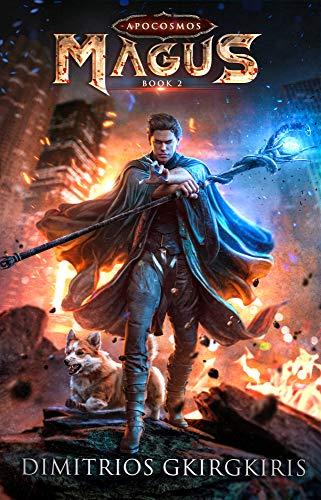 Magus: A Supernatural LitRPG Saga (Apocosmos Book 2)