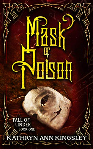 Mask of Poison (Fall of Under Book 1)