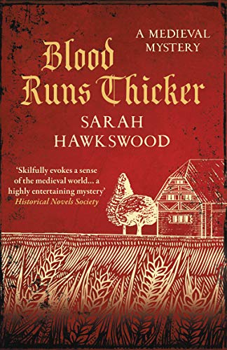 Blood Runs Thicker: The must-read mediaeval mysteries series (Bradecote and Catchpoll Book 8)