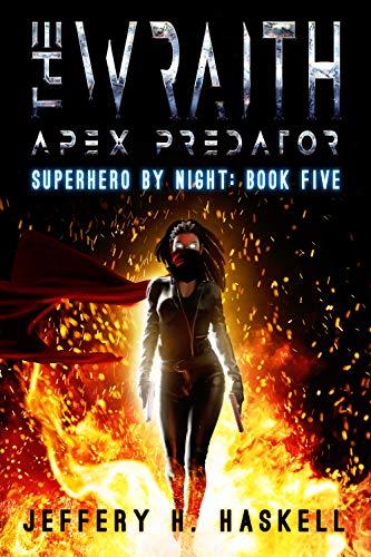 The Wraith: Apex Predator (Superhero by Night Book 5)