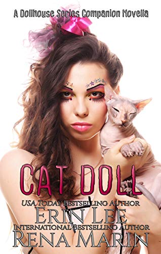 Cat Doll: A Dollhouse Series novella (The Dollhouse Series)