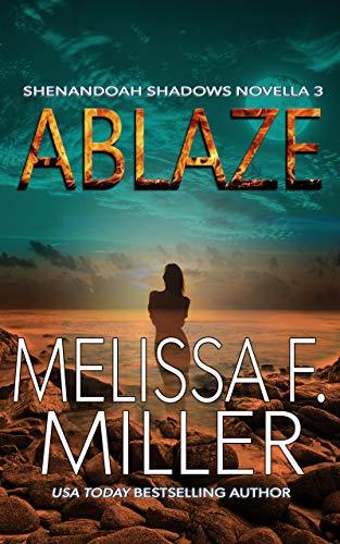Ablaze (Shenandoah Shadows Novella Book 3)