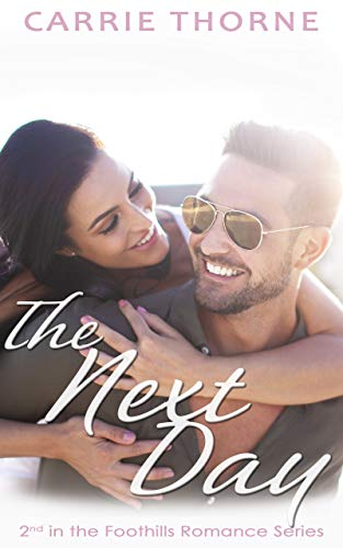 The Next Day (Foothills Book 2)