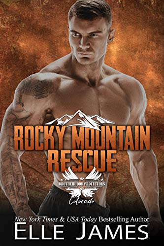 Rocky Mountain Rescue (Brotherhood Protectors Colorado Book 2)